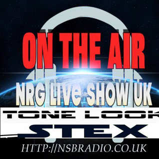 NRG Live Show UK 4aug16 - Tone Look And Stex - NSB Radio