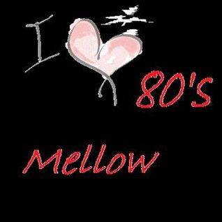 I Love Mellow 80s Vol. 2