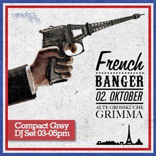"Compact Grey - DJ Set at ""French Banger"" Alte Großküche Grimma (TUE Oct 02, 2012)"