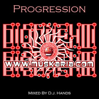 Progression (2009) - Mixed By D.j. Hands (Muskaria)