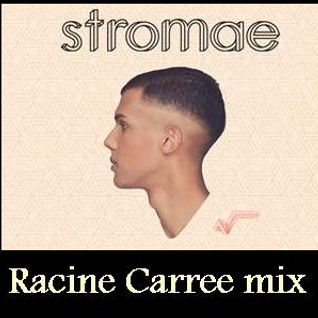 Stromae - Racine Carree mix