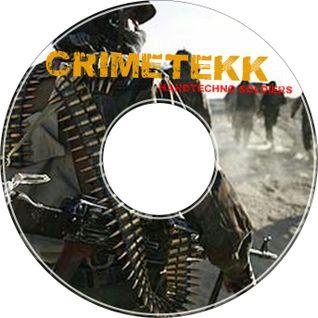 CrimeTekk - Hardtechno Soldiers