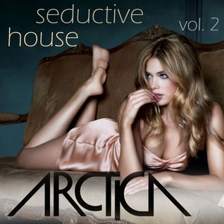 Seductive House (Vol. 2)