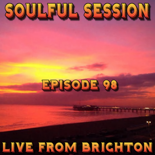 Soulful Session, Zero Radio 5.12.15 (Episode 98) LIVE From Brighton with DJ Chris Philps