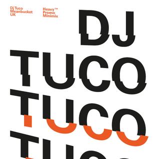 DJ Tuco Minimix for Heavy Special 25.05.2013