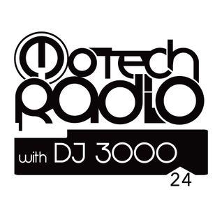 Motech Radio with DJ 3000 - show #24 (1-10-2016)