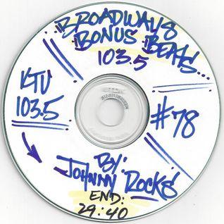 "Johnny Rocks KTU ""Broadway's Bonus Beats"" # 78. 2004"