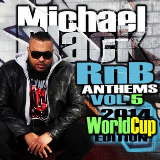 RNB ANTHEMS VOL5 [WORLD CUP EDITION]