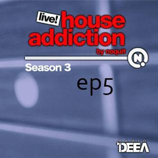 House Addiction Live Season 3 Ep 05 02.10.2013