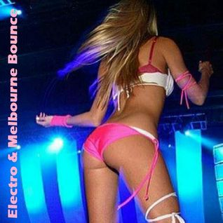 This Is Electro & Melbourne Bounce #001