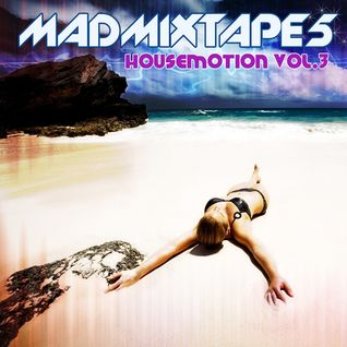 Madmixtape 5 |HousEmotion vol.3|