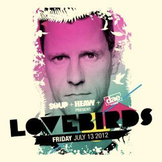 Live @ Dae, Soup, & Heavy pres. Lovebirds