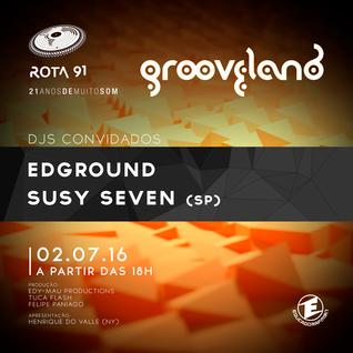 Rota 91 - 02/07/2016 - Convidados - Susy Seven  (SP) e Edground (Grooveland)