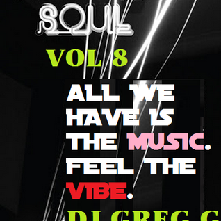 DEEP HOUSE OF SOUL - VOLUME 8 - DJ GREG G