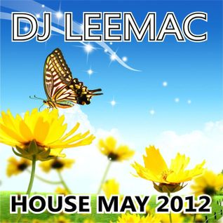 DJ LeeMac presents House May 2012