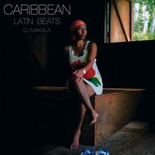 """DJ Makala """"Baile Caribbean Latin Beats Mix"""""""