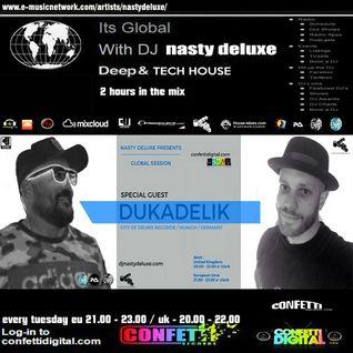 Global Session - Dj Nasty deluxe - Dukadelic - Confetti Digital UK - London