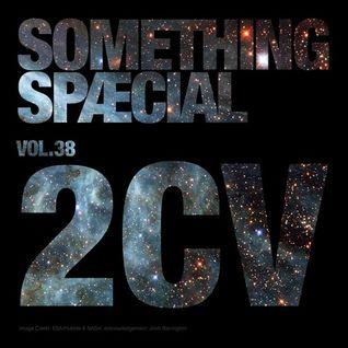 SOMETHING SPÆCIAL Vol.38 by 2CV