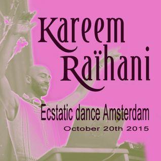 Kareem Raïhani Ecstatic Dance Amsterdam 20-10-15