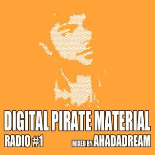 DPM Radio - 1 - Mixed by Ahadadream