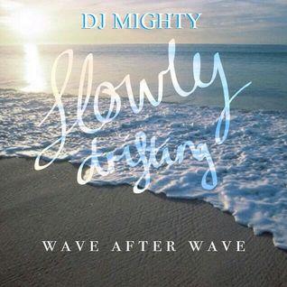 DJM - Slowly Drifting, Wave After Wave