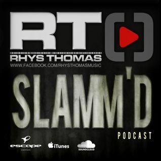 Rhys Thomas - SLAMM'D! 045 (Delusion & Goodgreef Pres. BOSH! Set)