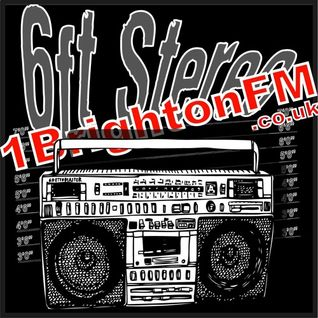 6ft Stereo 1 Brighton FM 12.01.16