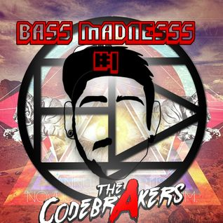 BASS MADNESS #1 - THE CODEBRAKERS @ElectroDanceRadio