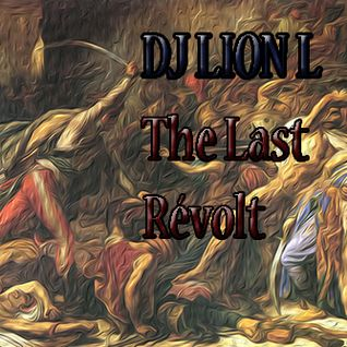 Dj Lion L - The Last Revolt (Mars Radio DNB) 01.01.2015 - Techstep Neurofunk Mix