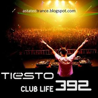 Tiësto - Club Life 392 (05.10.2014) [Free Download]