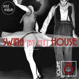 Swing By My House Vol.8