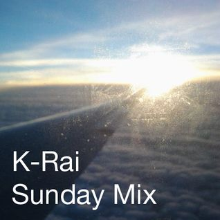 K-Rai - Sunday Mix