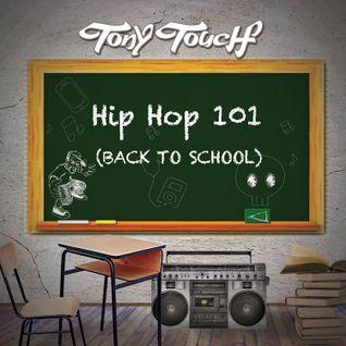 TONY TOUCH HIP HOP 101