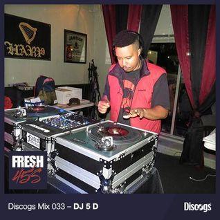 Discogs Mix 33- DJ 5-D