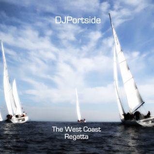 DJPortside: The West Coast Regatta