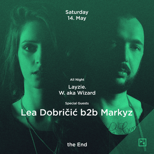 Lea Dobricic b2b MarkyZ 14.05.2016 (afterparty) @ The End Night Club