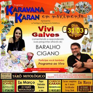 Programa Karavana Karan 31/03/2016 - Carlos Karan e Vivi Galves