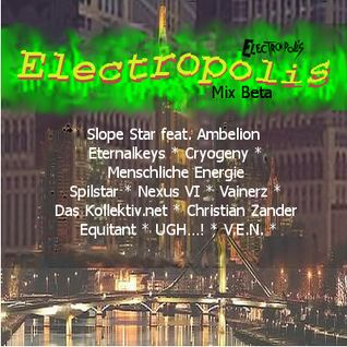 Electropolis Mix Beta by RJdent