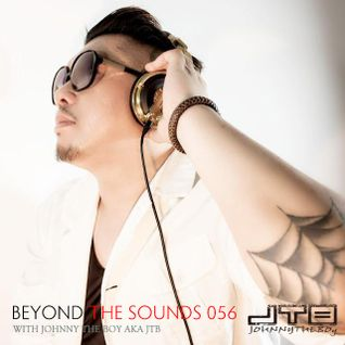 Beyond The Sounds with JTB 056 (9 Jun 2015)