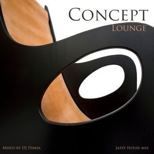 Concept Lounge - Jazzy House Lounge Mix (2014)