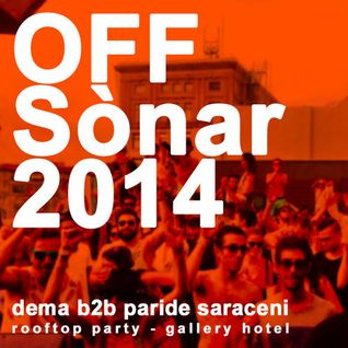 Paride Saraceni b2b Dema @ Sonar 2014 - Rooftop pool party