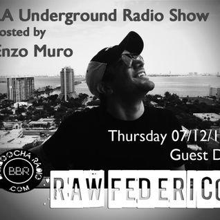 LA Underground Radio Show w/ FEDERICO TROCONIS (Inverzo) hosted by Enzo Muro