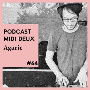 Podcast #64 - Agaric - Liveset