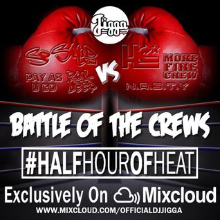 @OFFICIALDJJIGGA BATTLE OF THE CREWS FT SO SOLID, HEARTLESS, ROLL DEEP, PAY AS U GO & MORE FIRE CREW