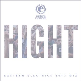 Eastern Electrics 2013 Mix - Radio Slave, DBridge, Gingy & Bordello, Tessela, L-Vis 1990, Coventry