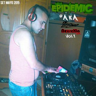 Epidemic SP @ AKA 2Basstep & NeureXia Vol.1 (Set Mayo 2015)