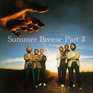 Summer Breeze (Part 2)
