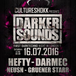 Darmec @ CultureShokk Presents Darker Sounds - London 16.07.2016