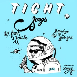 Tight Songs - Episode #71 (Sept. 5th, 2015)