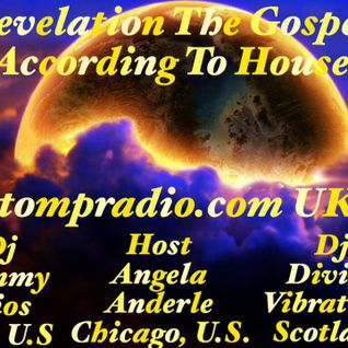 Revelation The Gospel According To House 03.04.16 Part 1